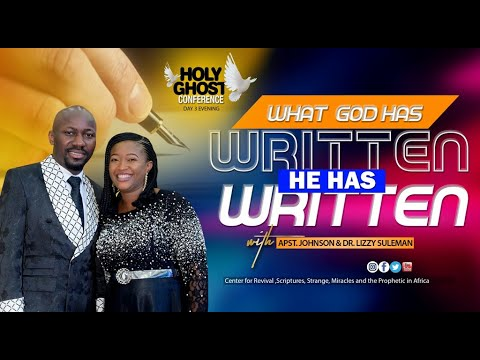 WHAT GOD HAS WRITTEN, HE HAS WRITTEN By Apostle Suleman {HOLY GHOST Conference 2020 - Day3 Evening}