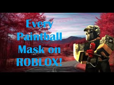 Every Roblox Paintball Mask To Exist Youtube