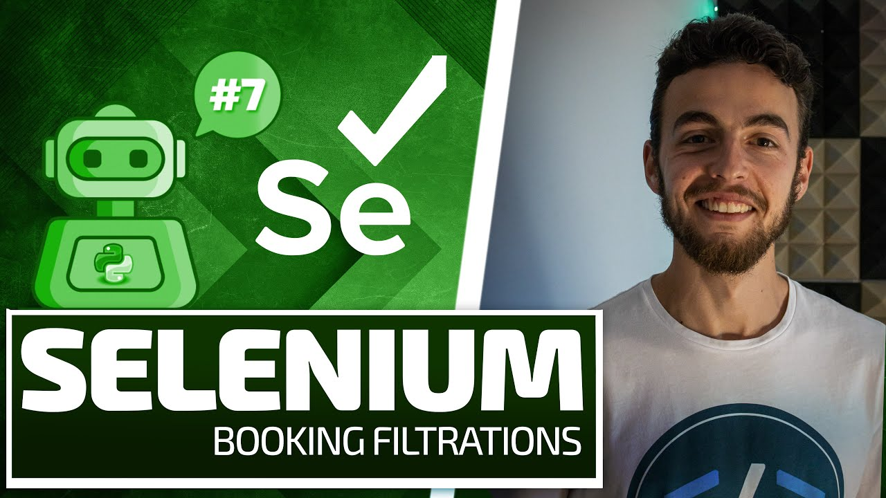 Python Selenium Full Series - Booking Filtrations [Web Bots and Testing]