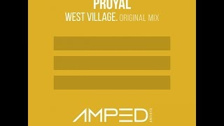 Proyal - West Village (Original Mix)
