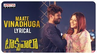 Download lagu Maate Vinadhuga Lyrical || Taxiwaala Songs || Vijay Deverakonda, Priyanka jawalkar || Sid Sriram