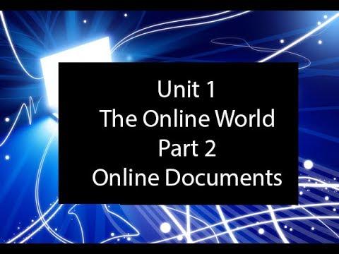 Unit 1 -The Online World Part 2   Online Documents