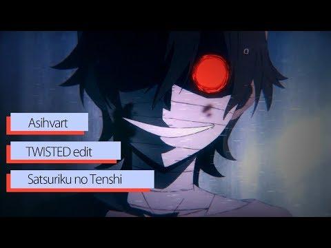 AMV | TWISTED edit | Isaac Satsuriku no Tenshi | Ангел кровопролития | 200 SABS