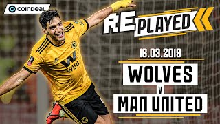 Full match replay! | Wolves 2-1 Man United | March 16th 2019