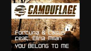 Fortuna & Casus feat  Elina Milan - You Belong To Me (Original Mix)