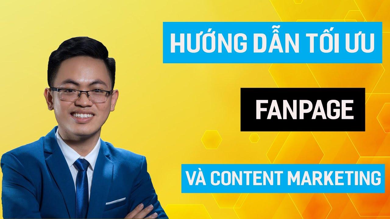 Hướng Dẫn Tối ưu Fanpage và viết CONTENT Marketing Facebook