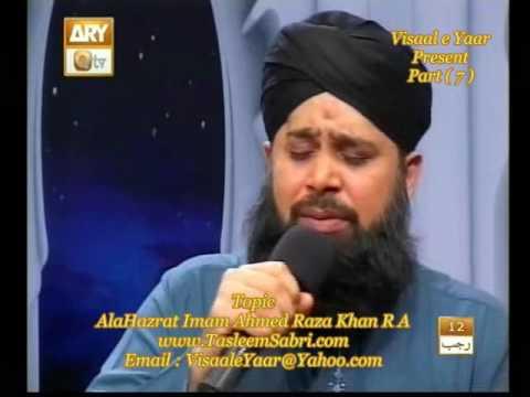 Khushboo e Hassaan(Hazrat Imam Ahmed Raza Khan,P-7)By Visaal