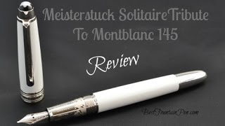 Meisterstuck Tribute to Montblanc 145 Fountain Pen Review