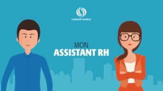 Mon Assistant RH - la nouvelle application de Malakoff Médéric