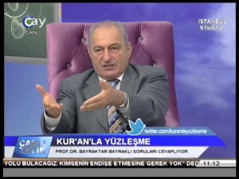 BAYRAKTAR BAYRAKLI & RAMAZAN KOYUNCU - KUR'AN LA YÜZLEŞME - ÇAY TV (29.09.2013
