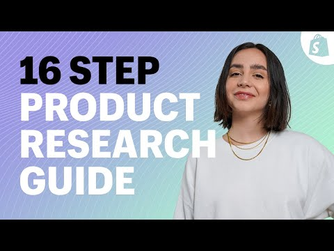How to Find and Validate Winning Products: The 16 Step Product Research Guide