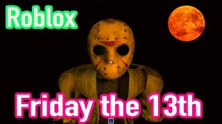 Friday the 13th Roblox - Can I Survive Jason ? | Aleenahearts9095