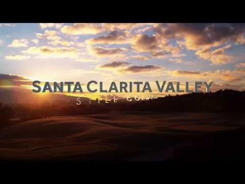 Santa Clarita Valley: Still Golden (Full) | SCVEDC