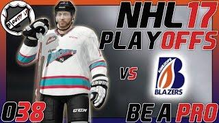 NHL 17 BE A PRO [Deutsch/German] #038 - Playoff Auftakt ★ Let