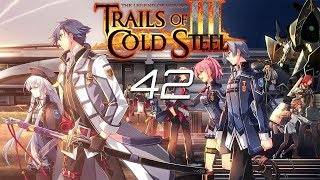 Reach Plays Trails of Cold Steel 3 Part 42