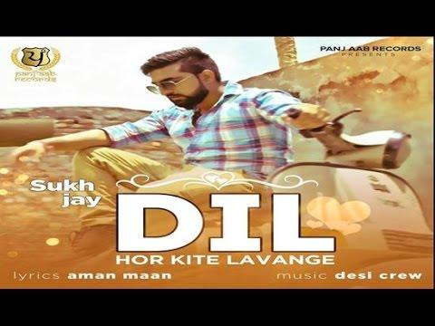 Dil Hor Kite Lavange song lyrics