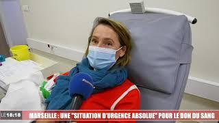 """Marseille : une """"situation d'urgence absolue"""" pour le don du sang"""
