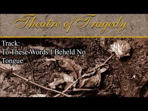 THEATRE OF TRAGEDY - Theatre Of Tragedy Full Album