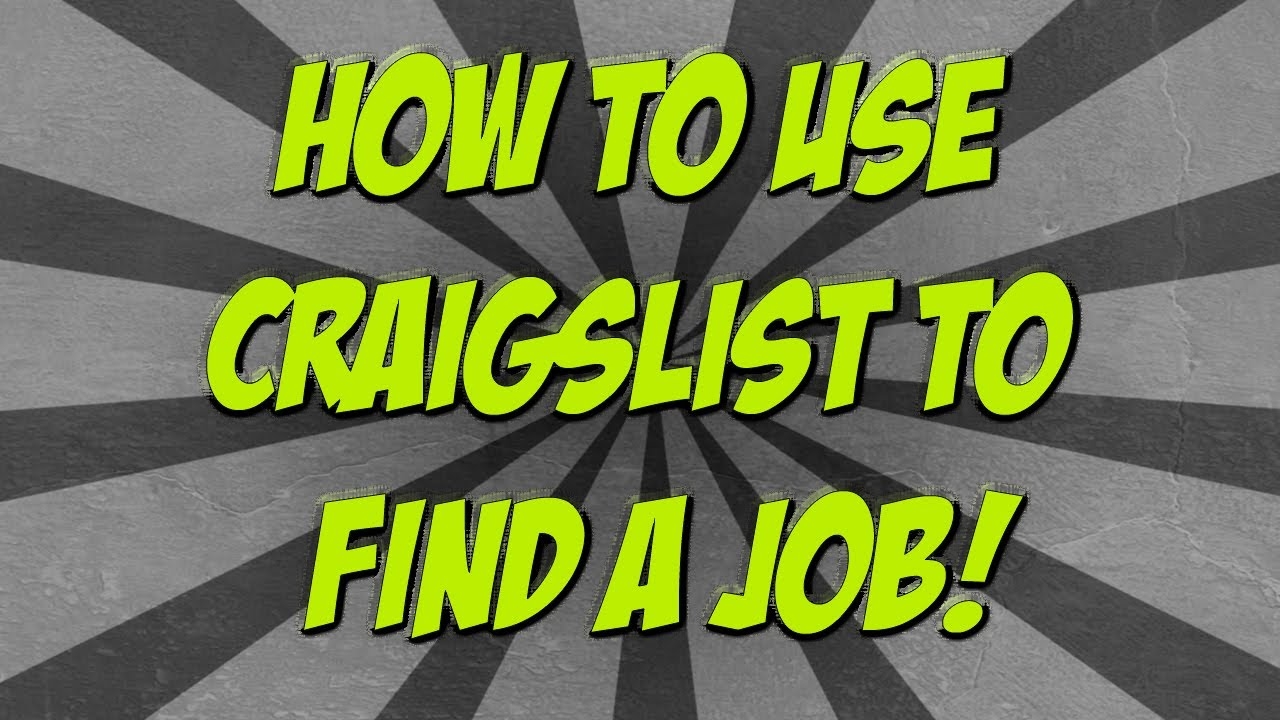 How To Use Craigslist To Find A Job