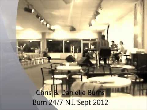 Chris & Danielle Burns (short clips of worship)