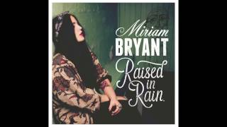 Miriam Bryant - Etched in stone
