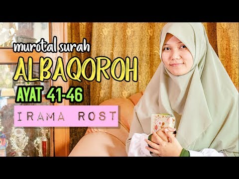 murotal-irama-rost-al-baqoroh-ayat-41-46-oleh-yosi-nofita-sari