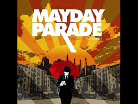 Mayday Parade - If you wanted a song written about you, all you had to do was ask