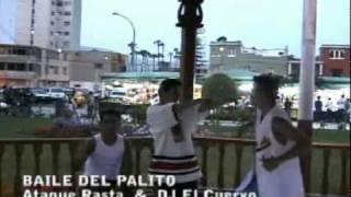 """BAILE DEL PALITO """"Videoclip"""" - ATAQUE RASTA Y DJ EL CUERVO,REGGAETON PERUANO"""