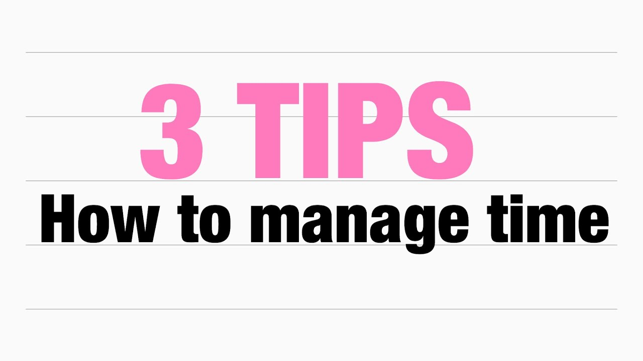 How To Manage Time?