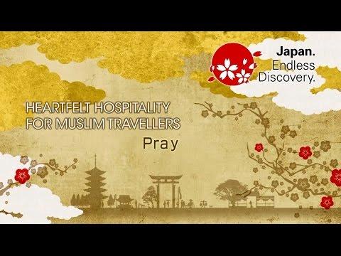 (Digest)【Visit Japan for Muslim Travellers】 Pray