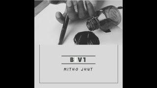 BiV1 - Pita - Ek Jhut [Official Audio] | Mitho Jhut | MiNP Records