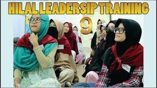 Hilal Leadership Training Batch 9 (Pelatihan Kepemimpinan Islam) 2017 Video