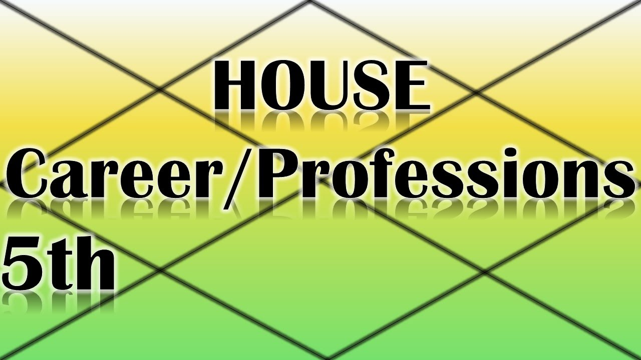 Careers/Professions Ruled by the 5th House (Vedic Astrology)