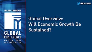 Global Overview: Will Economic Growth Be Sustained?