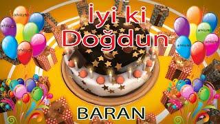 İyi ki Doğdun - BARAN - Tüm İsimlere Doğum Günü Şarkısı