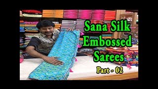Sana Silk Embossed Sarees / Just Rs. 1444 -1599 /- Only / March Clearance Sale