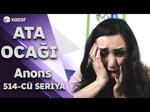 Ata Ocağı (514-cü Seriya) ANONS