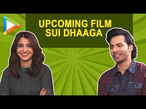 MUST WATCH: Varun Dhawan & Anushka Sharma's most entertaining  on Sui Dhaaga & lot more