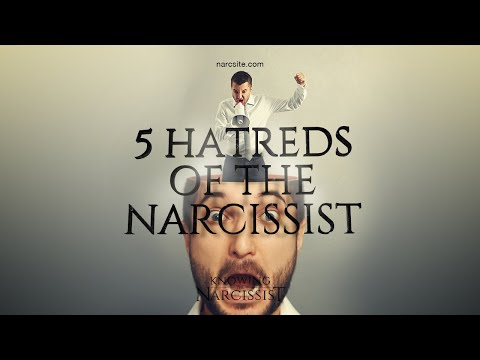 5 Hatreds of the Narcissist