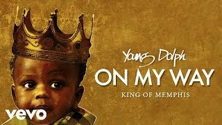 Young Dolph - On My Way (Audio)