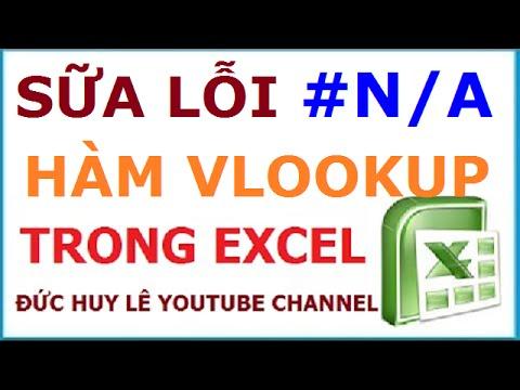 Lỗi #N/A khi dùng hàm VLookup và cách khắc phục