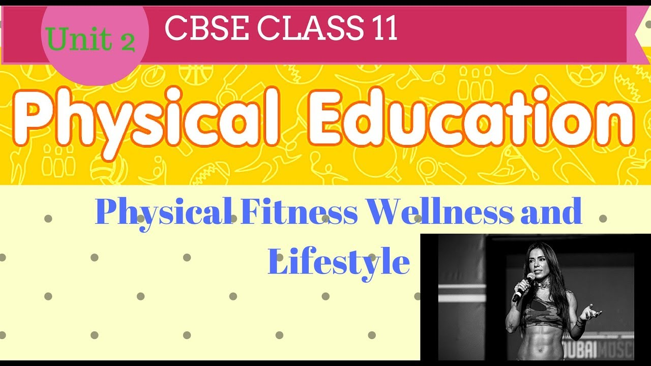 Physical fitness wellness and lifestyle class 11 in hindi youtube physical fitness wellness and lifestyle class 11 in hindi malvernweather Image collections