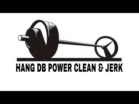 HANG DB POWER CLEAN & JERK