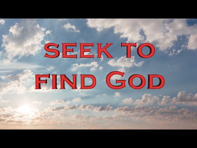 Seek to find God (Eng subs)