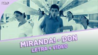 Miranda! Don (Letra + Video Oficial)