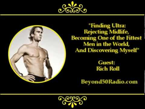 Finding Ultra: Rejecting Midlife, Becoming One of the World's Fittest Men, and Discovering Myself