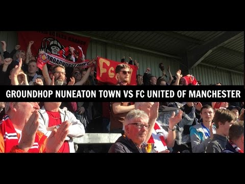 Groundhop Nuneaton Town VS Fc United Of Manchester / Liberty Way