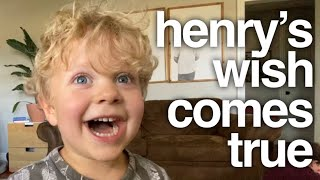 Henry's Wish Comes True 👦🏼💙