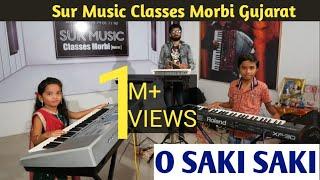 O saki saki | Batla House | Keyboard playing by : Khaythi&Jay | Sur music Classes | Morbi