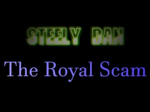 Steely Dan - The Royal Scam ( lyrics )